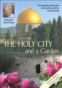THE HOLY CITY ...and a Garden